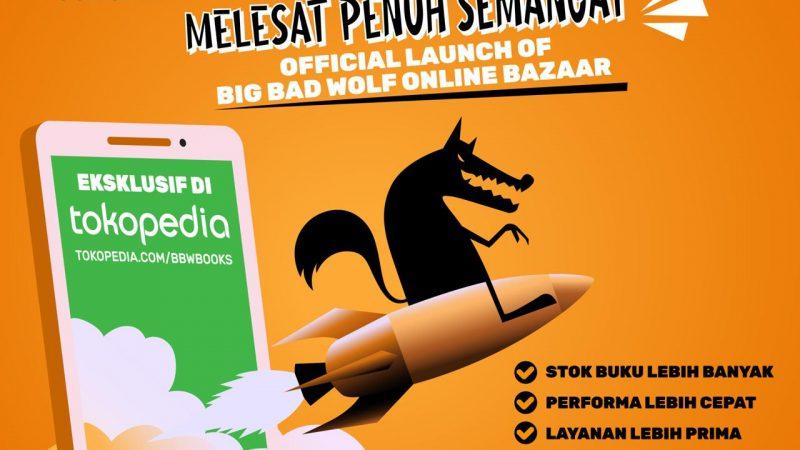 Bazar Buku Online Big Bad Wolf Indonesia Hadir Kembali Untuk Terus Memberikan Kegiatan Positif Bagi Masyarakat Indonesia