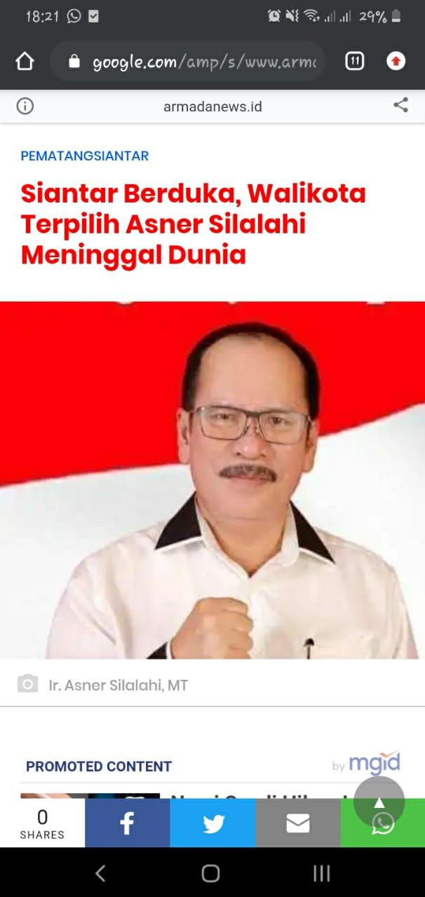Breaking News: Siantar Berduka, Wali Kota Siantar Terpilih, Ir Asner Silalahi, MT Meninggal di Rumah Sakit Colombia Medan